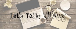 Let's Talk: Writing