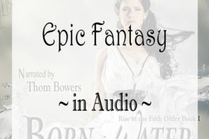 Introducing Born of Water on Audio!