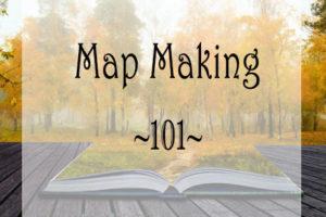 Map Making 101