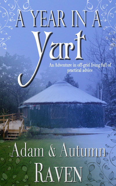 A Year in a Yurt