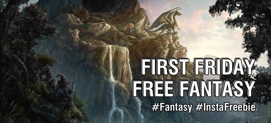First Friday Free Fantasy