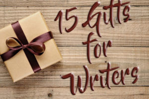 Gifts for Writers: Useful Tools, Books, and Programs
