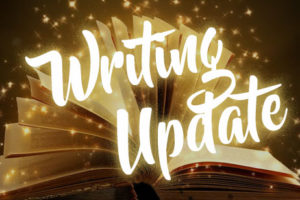 Writing Update 8 January 2017