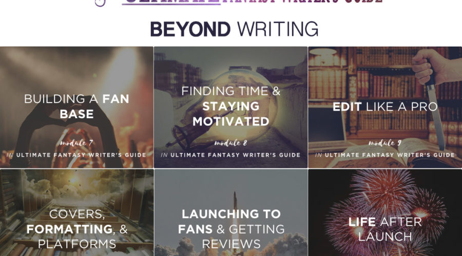 Build your author career with the Ultimate Fantasy Writer's Guide
