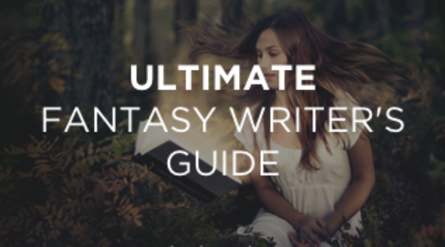 Introducing the Ultimate Fantasy Writer's Guide