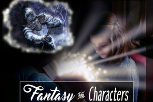 My Favorite Character: Fantasy and Characters