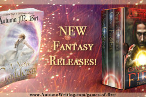 A New Goddess Release, Games of Fire Book Tour, and a Paperback Giveaway!